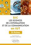 Télécharger le livre :  Les Sciences de l'information et de la communication (SIC) en IUT - 35 fiches