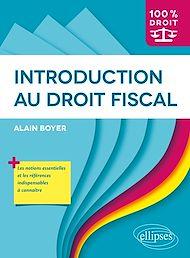 Téléchargez le livre :  Introduction au droit fiscal