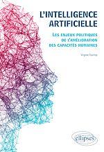 Download this eBook L'intelligence artificielle. Les enjeux politiques de l'amélioration des capacités humaines