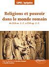 Télécharger le livre :  Religions et pouvoir dans le monde romain de 218 av. J.-C. à 250 ap. J.-C.