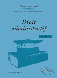 Téléchargez le livre :  Droit administratif - 4e éd.