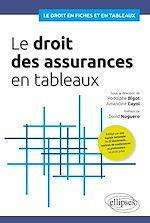 Téléchargez le livre :  Le droit des assurances en tableaux