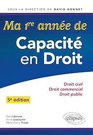 Téléchargez le livre :  Ma première année de Capacité en Droit. Droit civil - Droit commercial - Droit public - 5e édition