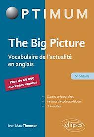 Téléchargez le livre :  The Big Picture - 5e éd.