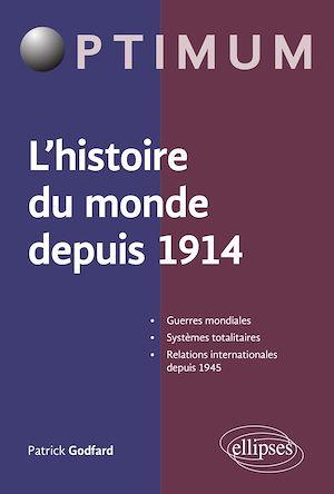 Téléchargez le livre :  L'histoire du monde depuis 1914