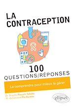 Téléchargez le livre :  La contraception en 100 Questions/Réponses