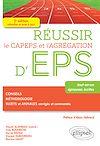 Télécharger le livre : Réussir le CAPEPS et l'agrégation d'EPS - 3e éd.