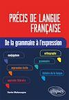 Télécharger le livre :  Précis de langue française. De la grammaire à l'expression