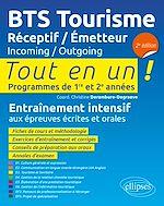 Téléchargez le livre :  BTS Tourisme. Réceptif / Émetteur. Incoming / Outgoing - 2e édition