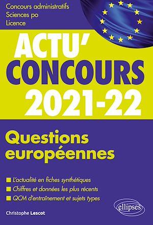 Téléchargez le livre :  Questions européennes 2021-2022 - Cours et QCM