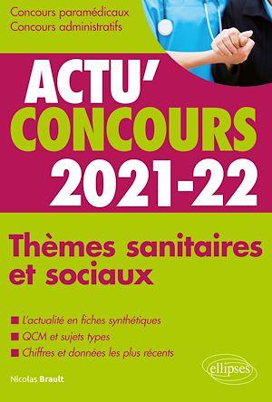 Téléchargez le livre :  Thèmes sanitaires et sociaux 2021-2022 - Cours et QCM