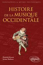 Download this eBook Histoire de la musique occidentale