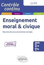 Téléchargez le livre :  Enseignement moral et civique - Lycée (2de-1re-Tle) - Nouveaux programmes