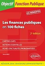 Téléchargez le livre :  Les finances publiques en 100 fiches - 2e éd.
