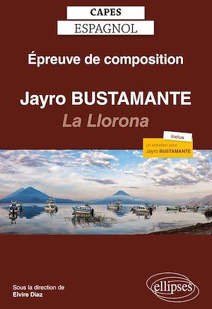 Téléchargez le livre :  CAPES espagnol. Épreuve de composition 2021. Jayro Bustamante : La Llorona (2019)