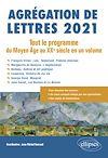 Télécharger le livre :  Agrégation de Lettres 2021. Tout le programme du Moyen Âge au XXe siècle en un volume