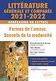 Télécharger le livre : Littérature générale et comparée - Formes de l'amour, sonnets de la modernité - Agrégation de Lettres 2021-2022.