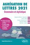 Télécharger le livre :  Grammaire et stylistique - Agrégation de lettres 2021