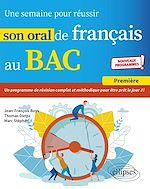 Download this eBook Une semaine pour réussir son oral de français au BAC. Première. Nouveaux programmes.