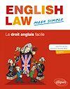 Télécharger le livre :  English Law Made Simple. Le droit anglais facile. 2e édition