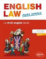 Téléchargez le livre :  English Law Made Simple. Le droit anglais facile. 2e édition
