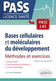 Téléchargez le livre :  Bases cellulaires et moléculaires du développement - Méthodes et exercices - 4e édition revue et augmentée