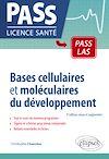 Télécharger le livre :  Bases cellulaires et moléculaires du développement - 3e édition revue et augmentée