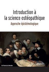 Téléchargez le livre :  Introduction à la science ostéopathique - Approche épistémologique