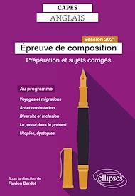 Téléchargez le livre :  CAPES Anglais - Epreuve de composition - Session 2021 - Préparation et sujets corrigés