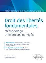 Téléchargez le livre :  Droit des libertés fondamentales - Méthodologie et exercices corrigés