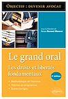 Télécharger le livre :  Le Grand Oral. Les droits et libertés fondamentaux - 2e édition