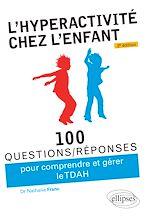 Download this eBook L'hyperactivité chez l'enfant (TDAH) - 2e édition