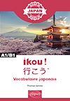 Télécharger le livre :  Ikou !  – Vocabulaire japonais - A1/B1
