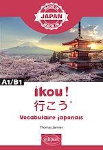 Download this eBook Ikou !  – Vocabulaire japonais - A1/B1