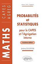 Download this eBook Probabilités et statistiques pour le CAPES externe et l'Agrégation interne de Mathématiques - 3e édition