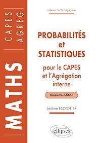 Téléchargez le livre :  Probabilités et statistiques pour le CAPES externe et l'Agrégation interne de Mathématiques - 3e édition