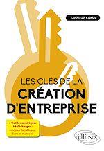 Download this eBook Les clés de la création d'entreprise