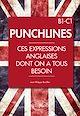 Télécharger le livre : Punchlines. Ces expressions anglaises dont on a tous besoin. B1-C1