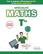 Download this eBook Spécialité Mathématiques Terminale - Pour se préparer efficacement au Bac et aux études supérieures - Nouveaux programmes