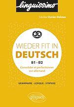 Download this eBook Wieder fit in Deutsch - Consolider et perfectionner son allemand - B1-B2