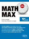 Télécharger le livre :  Math Max - Première enseignement de spécialité - Cours complet, exercices et devoirs corrigés - Nouveaux programmes