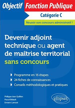 Téléchargez le livre :  Devenir adjoint technique ou agent de maîtrise territorial sans concours