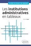 Télécharger le livre :  Les institutions administratives en tableaux