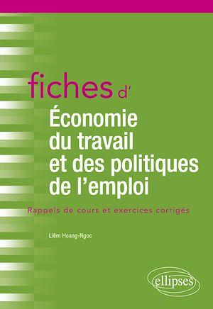 Téléchargez le livre :  Fiches d'Économie du travail et des politiques de l'emploi