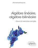 Download this eBook Algèbre linéaire, algèbre bilinéaire - Cours et exercices corrigés