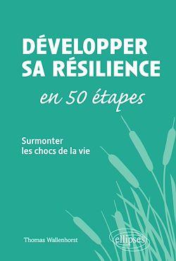 Download the eBook: Développer sa résilience en 50 étapes - Surmonter les chocs de la vie