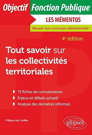 Téléchargez le livre :  Tout savoir sur les collectivités territoriales - 4e édition