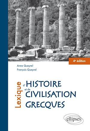 Téléchargez le livre :  Lexique d'histoire et de civilisation grecques - 4e édition