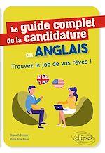 Download this eBook Le guide complet de la candidature en anglais - Trouvez le job de vos rêves !