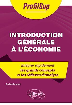 Téléchargez le livre :  Introduction générale à l'économie